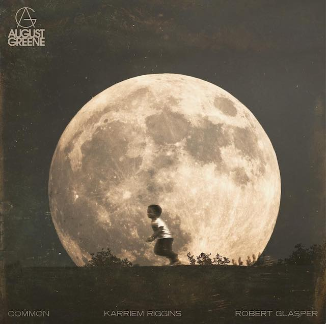 August Greene (Common, Karriem Riggins, Robert Glasper) @@@½
