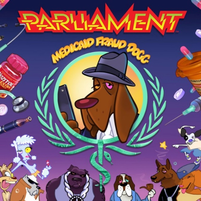 Parliament « Medicaid Fraud Dogg » @@@@