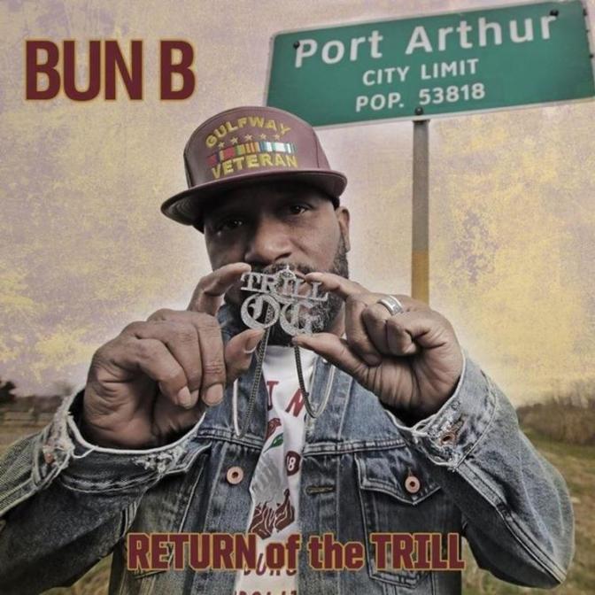 Bun B «Return of the Trill» @@@@