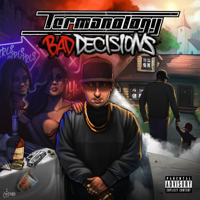 Termanology « Bad Decisions » @@@